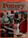 Gwilym Thomas - Step by step guide to pottery