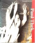Bangma, Anke; Paul Thek; Barbera van Kooij; Louise Neri; et al - Paul Thek the wonderful world that almost was