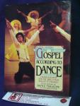 Manor, Giora, by the editors of Dance Magazine - The Gospel according to Dance ; Choreography and the Bible from Ballet to Modern