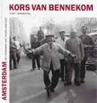 Bennekom, Kors van - Amsterdam, van restauratie naar revolte