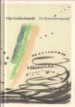 Goldschmidt, Tijs - de bijenchoreograaf