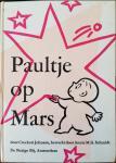 JOHNSON, Crocket & SCHMIDT, Annie M.G. (bewerker) - Paultje op Mars; nieuwe avonturen met het paarse krijtje