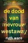 Ware, Ruth - De dood van mevrouw Westaway