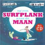 Jacobs, Karin (tekst), Cleymans, Jelle (muziek) (ds 1236) - Op een surfplank naar de maan