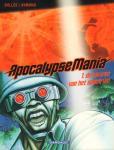Bollee / Aymond - ApocalypseMania deel 01 t/m 05, softcovers, gave staat (nieuwstaat) 01. De Kleuren van het Spectrum 02. Experiment IV 03. Global Underground 04. Trance Fusion 05. Cosmose