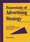 Schultz, Don E. e.a. - Essentials of Advertising Strategy