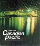 Musk, George - Canadian Pacific The Story of the Famous Shipping Line