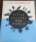 GOMBRICH, E. H. - A Little History of the World.  Illustrated Edition