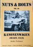 Terlisten, Detlev.  Greenland, Tony.  Schulz, Frank.  Duske, Heiner. F. - Kanonenwagen (SD.KFZ. 251/9) Nuts & Bolts vol. 06.