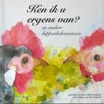 Stokkink, Theo (tekst)  & Stokkink, Mariè-Helene (aquarellen) (ds1374) - Ken ik u ergens van? en andere kippenbelevenissen