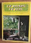 Boissevain, Elisabeth / Slingelandt, Rini van - Uw balkon uw tuin