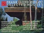 Bruce Brooks Pfeiffer - Frank Lloyd Wright Selected Houses No. 6