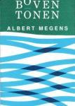Megens, Albert - Boventonen