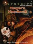 Bill Slavicsek; Richard Baker - Alternity Player's Handbook Player's Handbook Rules for Modern to Far-Future Roleplaying Games