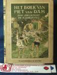 """Ligthart, Jan, en H. Scheepstra - Het boek van Piet van Dam ; uitgave voor de huiskamer van """"Dicht bij Huis"""" ; Geïllustreerd door C. Jetses"""