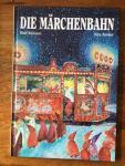 Jucker, Sita and Krenzer, Rolf (ills.) - Die Marchenbahn