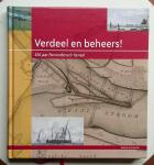 Ven, Gerard van de - Verdeel en beheers! (300 jaar Pannerdensch Kanaal)