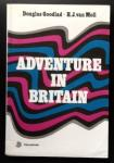 Goodlad D.  Moll van H.J. - Adventure in Britain