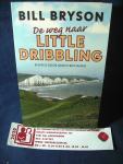 Bryson, Bill - De weg naar Little Dribbling , een reis door Groot-Brittannië