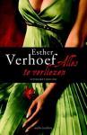 Verhoef, Esther - Alles te verliezen