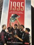 Damme, Mike van - 1995 / het onverslaanbare Ajax van Louis van Gaal