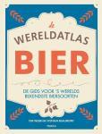 Webb, Tim, Beaumont, Stephen - De wereldatlas Bier / de gids voor 's werelds bekendste biersoorten