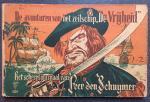 Kuhn, Peter. - De avonturen van Kapitein Rob. Het scheepsjournaal van Peer den Schuymer.