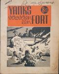 HUSS, Pierre J. & ROBBINS, F. (ill.) - Yanks veroveren een fort