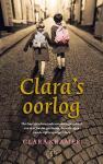 Kramer, Clara - Clara's oorlog / Het hartverscheurende overlevingsverhaal van drie Joodse gezinnen, door de ogen van de vijftienjarige Clara