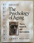 Belsky, Janet - The Psychology of Aging / Theory, Research, and Interventions