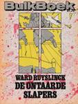 Ruyslinck, Ward - De ontaarde slapers