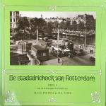 FERINGA, M.M.S. & VOET, H.A. - Stadsdriehoek van Rotterdam, Deel 4, De Oosterlijke Waterstad