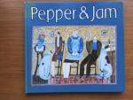 Carrinton, Joanne, Longbody and Pepper, Reginald (ills.) - Pepper & Jam