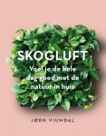 Viumdal, Jorn - Skogluft / Voel je de hele dag goed met de natuur in huis