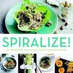 Jeffs, Stephanie - Spiralize - 40 supergezonde recepten met in spiralen gesneden groenten
