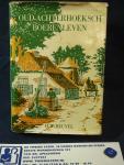 Heuvel, H.W. geïllustreerd door J,H. Persijn. - Oud-Achterhoeksch Boerenleven ; Het gehele jaar rond