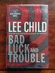 Child, Lee - Bad Luck and Trouble / A Jack Reacher Novel