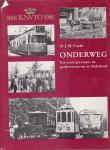 J.M. Fuchs - Onderweg - Een eeuw personen- en goederenvervoer in Nederland