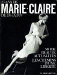 Francoise Mohrt - 25 ans de Marie Claire de 1954 a 1979  Mode Beauté actualités les chemin d'une liberté