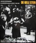 Schoenberner, Gerhard - De gele ster / de jodenvervolging in Europa 1933-1945