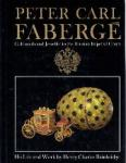 Bainbridge, Charles - Peter Carl Fabergé Goldsmith and Jeweller to the Russian Imperial Court His Life and Work