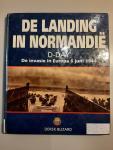 Blizard, D - De Landing in Normandië: D-day, de invasie in Europa 6 juni 1944
