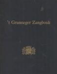 P. Groen - 't Grunneger Zangbouk. Oude en Nieuwe Groninger Liederen. Deel 1