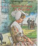 Wageningen, Gerda van [Woont in de Hoeksche Waard ]  Omslagontwerp  Jaap Paauwe - Korenhalmen in de Wind