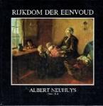 Rijn, Jaques van - Rijkdom der eenvoud Albert Neuhuys 1844-1914 Schilderijen - aquarellen - tekeningen