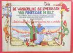 Töpffer, R. (illustraties) en Ellie Wessels (tekst) - De wonderlijke belevenissen van Professor De Bilt; 'n Boek vol malligheid voor kinderen van 8-88 lentes