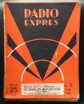 CORVER, J. (redacteur) - Radio-Expres. Weekblad voor radio-telegrafie en -telefonie. zesde  jaargang 1928  (24 losse nummers).