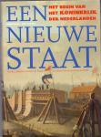 Haan, Ido de, Hoed, Paul den, Velde, Henk te ( ds1373) - Een nieuwe staat / het begin van het Koninkrijk der Nederlanden