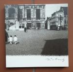 Coumans, Willem K. / Graatsma, William Pars - 2 titels: 1 Maastricht in de tijd van (in the time of) Werner Mantz + 2 Maastricht 1932 - 1972