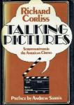 Corliss, Richard - Talking Pictures Screenwriters in the American Cinema 1927-1973